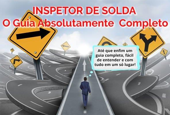 Inspetor de Solda: Imagem Inspetor de Solda O Guia Absolutamente Completo