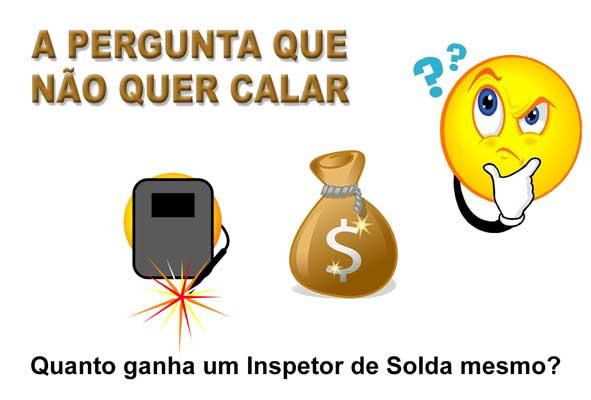 Inspetor de Solda Salário: Imagem Inspetor de Solda Salário Quanto Ganha