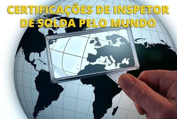 SNQC: Imagem Certificações de Inspetor de Solda Pelo Mundo
